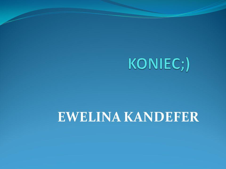 EWELINA KANDEFER