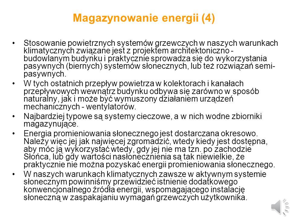Magazynowanie energii (3) Systemy cieczowe są obecnie znacznie bardziej powszechne od systemów powietrznych, a jest to przede wszystkim związane z problemami magazynowania energii, które występują w systemach powietrznych.