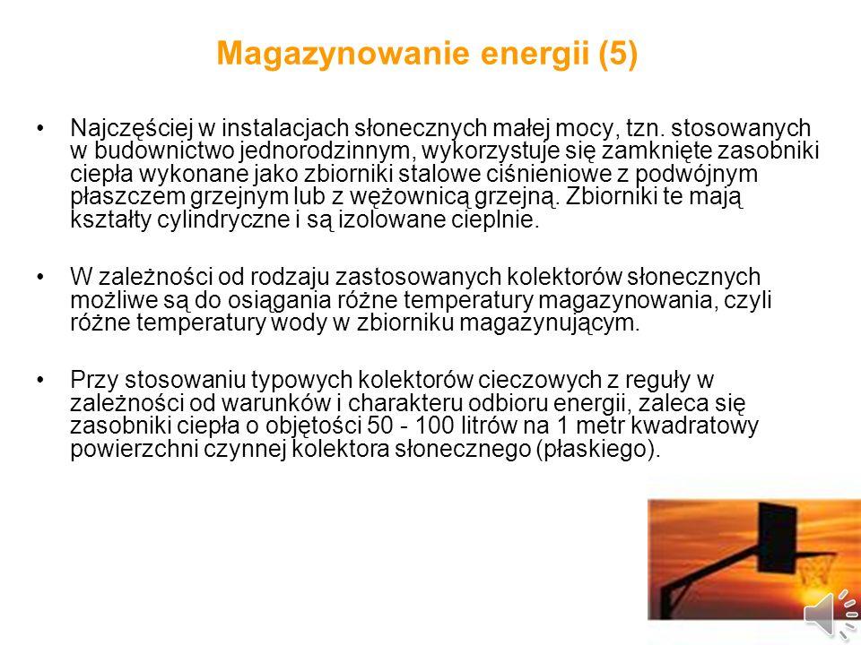Magazynowanie energii (4) Stosowanie powietrznych systemów grzewczych w naszych warunkach klimatycznych związane jest z projektem architektoniczno - budowlanym budynku i praktycznie sprowadza się do wykorzystania pasywnych (biernych) systemów słonecznych, lub też rozwiązań semi- pasywnych.