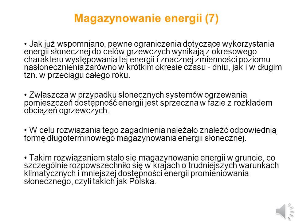 Magazynowanie energii (6) W większości zasobników ciepła wykorzystywany jest efekt stratyfikacji ciepła, zwany też uwarstwieniem ciepła.