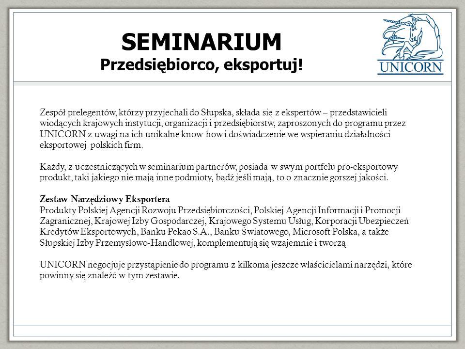 Dzi ę kuj ę za uwag ę Jerzy Samborski UNICORN jsamborski@unicorn-sme.org Tel.