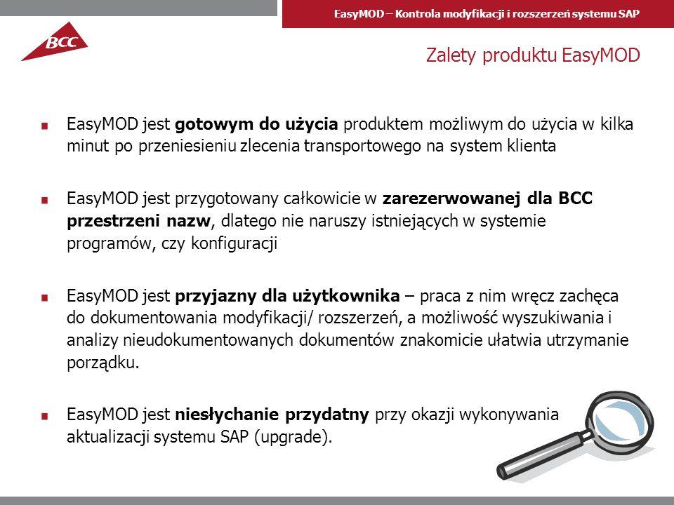 EasyMOD – Kontrola modyfikacji i rozszerzeń systemu SAP Zalety produktu EasyMOD EasyMOD jest gotowym do użycia produktem możliwym do użycia w kilka mi