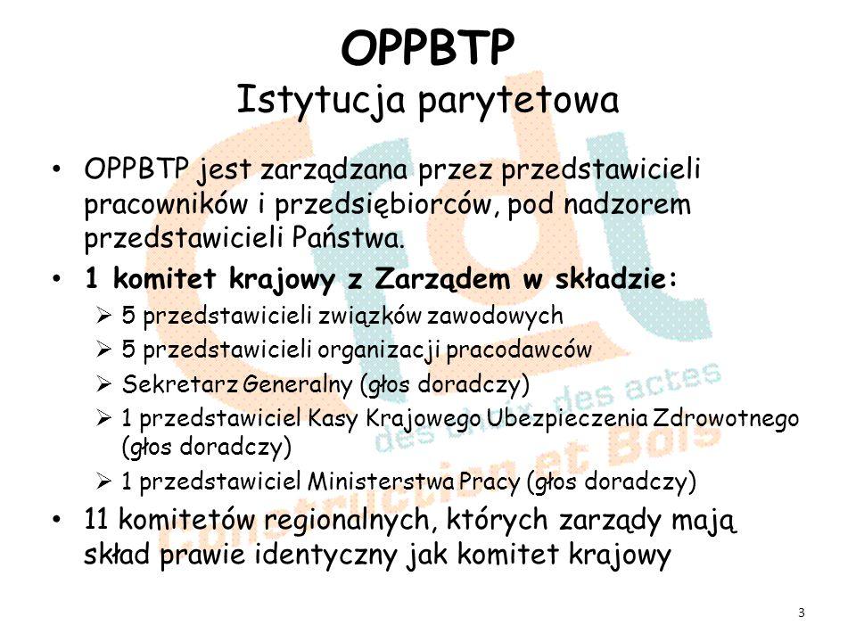 OPPBTP Instytucja działająca na całym terytorium 4