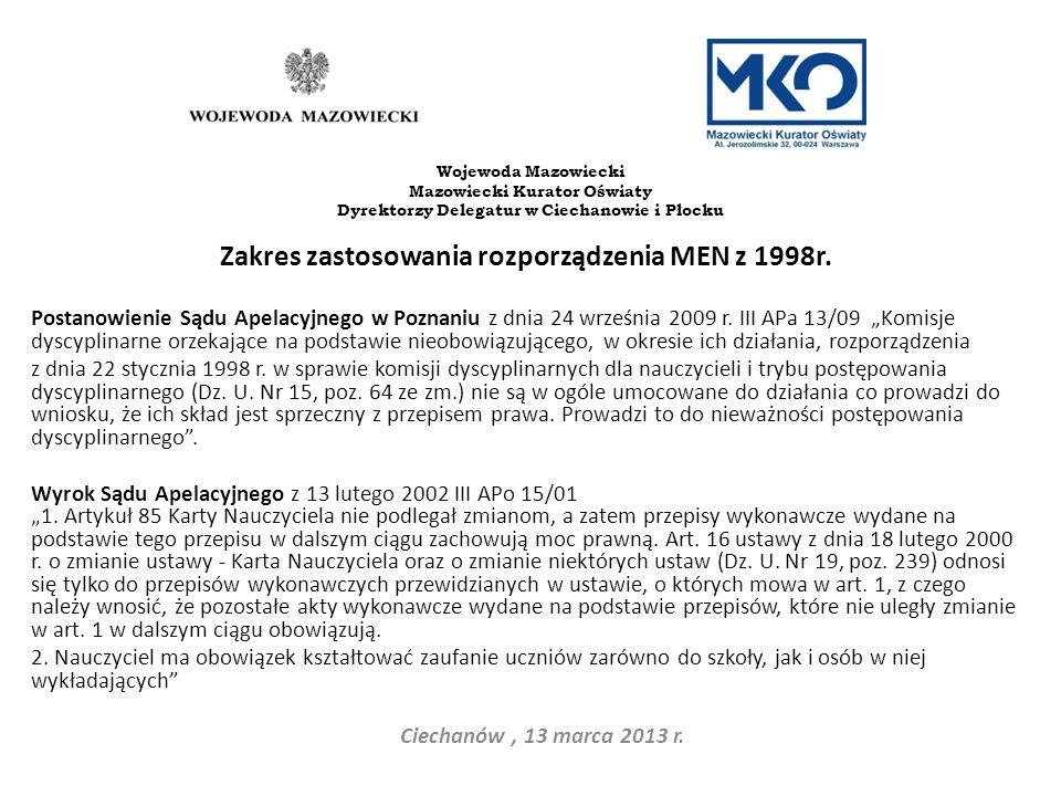 Zakres zastosowania rozporządzenia MEN z 1998r. Postanowienie Sądu Apelacyjnego w Poznaniu z dnia 24 września 2009 r. III APa 13/09 Komisje dyscyplina