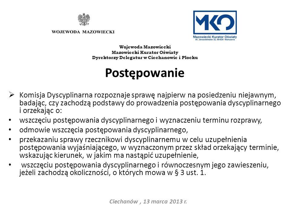 Postępowanie Komisja Dyscyplinarna rozpoznaje sprawę najpierw na posiedzeniu niejawnym, badając, czy zachodzą podstawy do prowadzenia postępowania dys