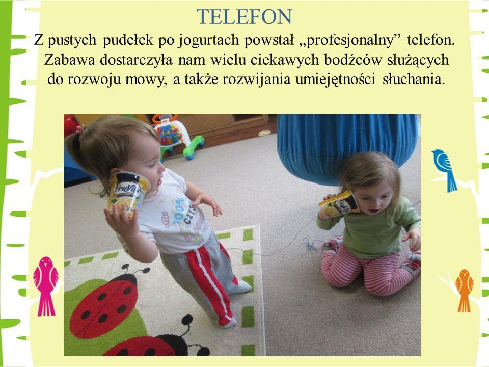 TELEFON Z pustych pudełek po jogurtach powstał profesjonalny telefon. Zabawa dostarczyła nam wielu ciekawych bodźców służących do rozwoju mowy, a takż