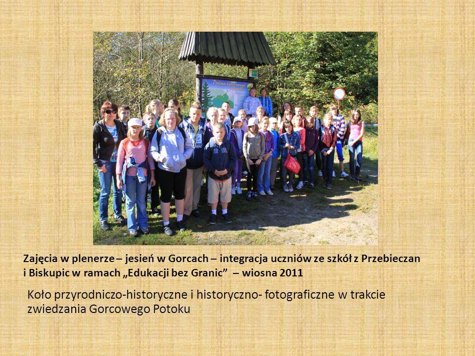 Zajęcia w plenerze – jesień w Gorcach – integracja uczniów ze szkół z Przebieczan i Biskupic w ramach Edukacji bez Granic – wiosna 2011 Koło przyrodni