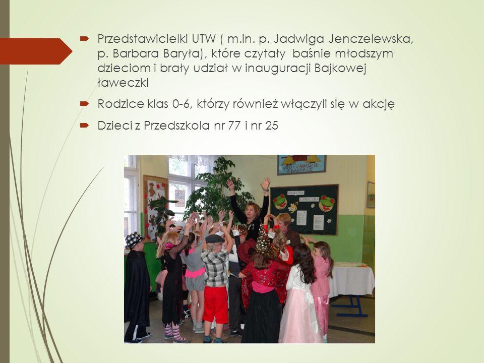 Przedstawicielki UTW ( m.in. p. Jadwiga Jenczelewska, p. Barbara Baryła), które czytały baśnie młodszym dzieciom i brały udział w inauguracji Bajkowej
