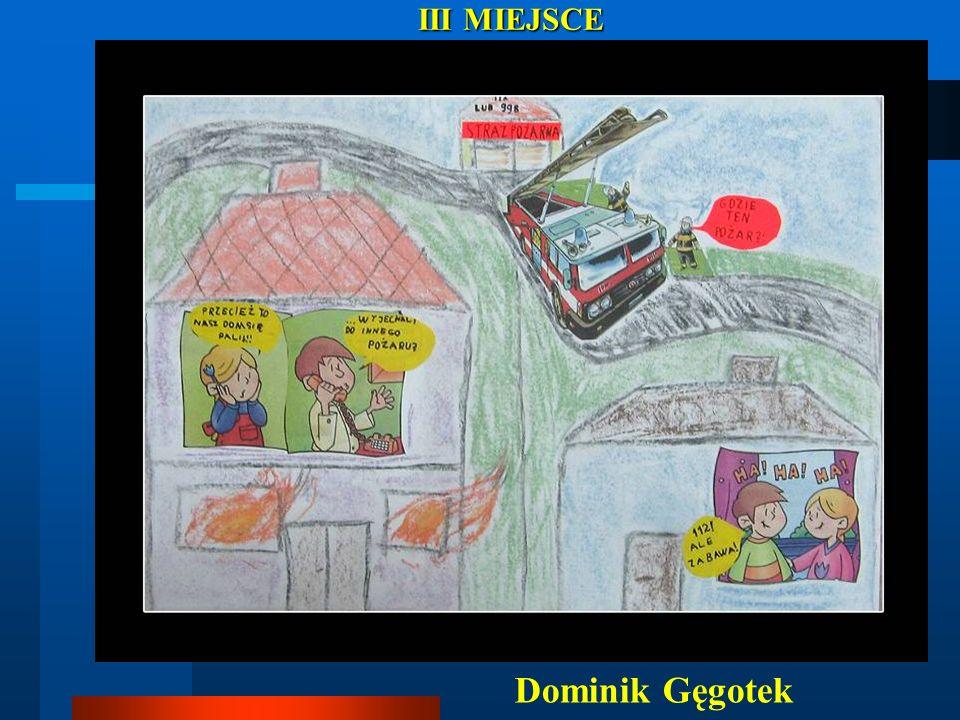 Dominik Gęgotek III MIEJSCE III MIEJSCE