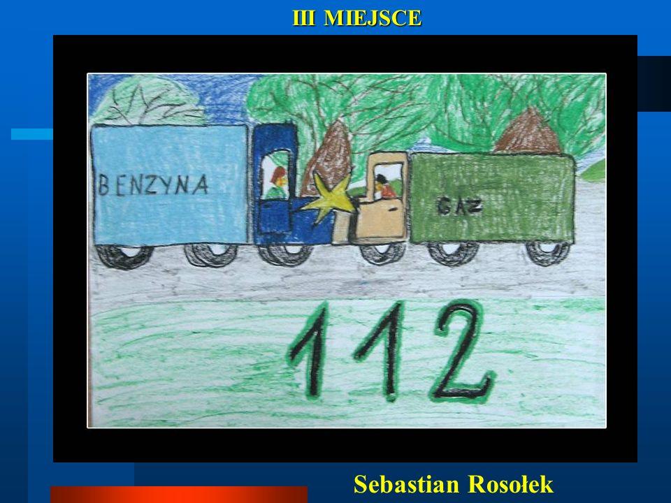 III MIEJSCE III MIEJSCE Sebastian Rosołek /