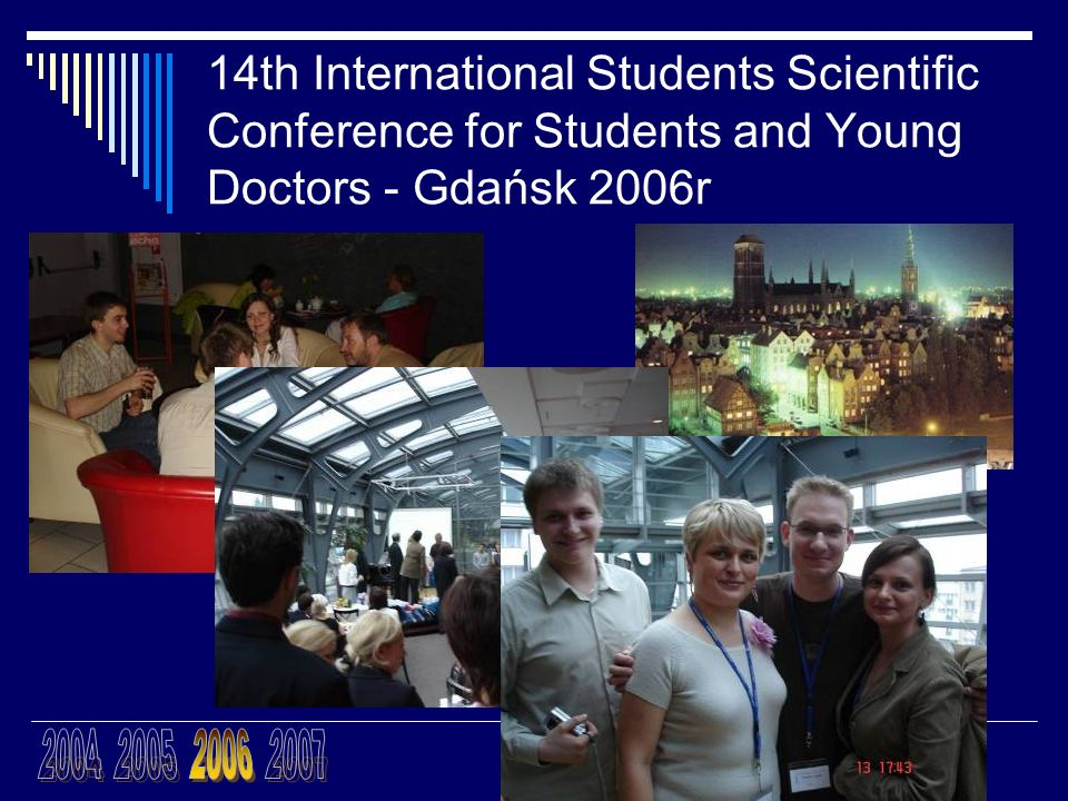 14th International Students Scientific Conference for Students and Young Doctors - Gdańsk 2006r