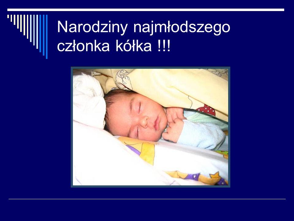 Narodziny najmłodszego członka kółka !!!