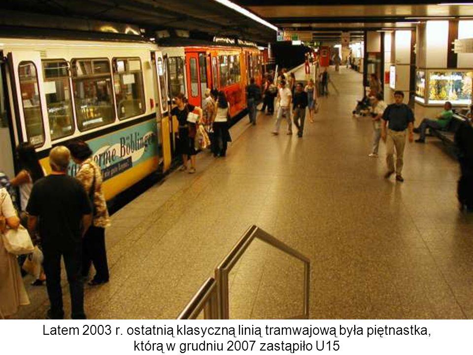 Latem 2003 r. ostatnią klasyczną linią tramwajową była piętnastka, którą w grudniu 2007 zastąpiło U15