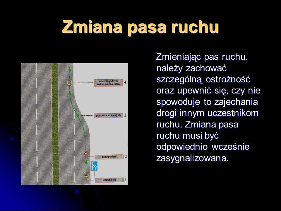 Włączanie się do ruchu Za włączającego się do ruchu uważany jest motorowerzysta, który rozpoczyna jazdę po drodze. Włączanie do ruchu odbywa się równi