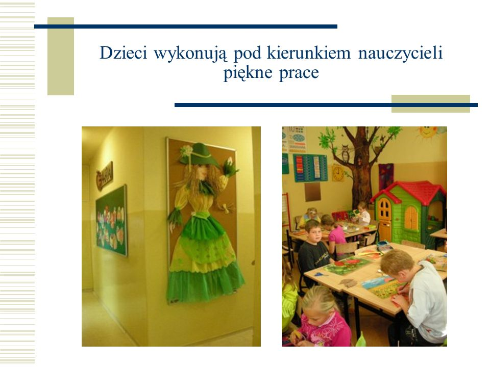 Dzieci wykonują pod kierunkiem nauczycieli piękne prace