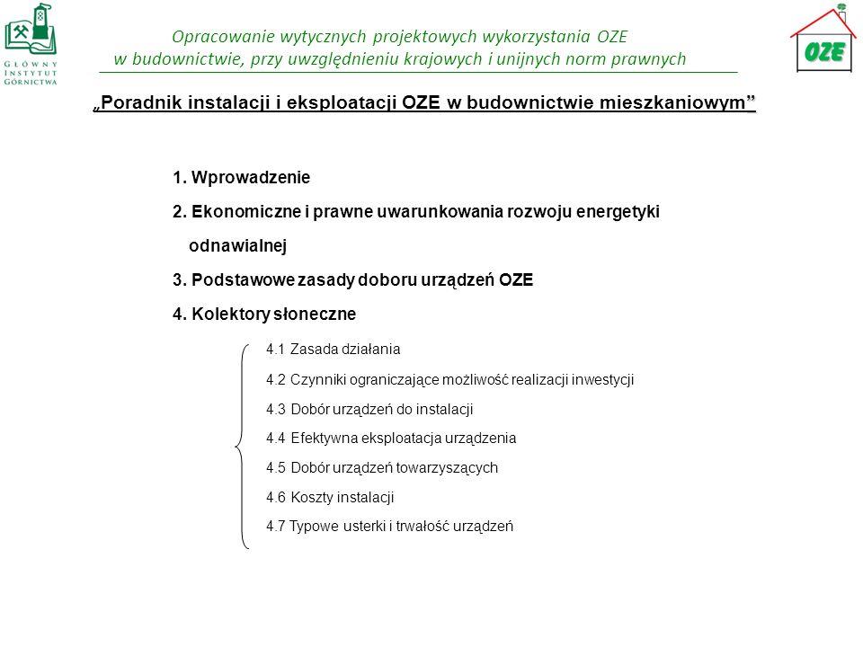 Opracowanie wytycznych projektowych wykorzystania OZE w budownictwie, przy uwzględnieniu krajowych i unijnych norm prawnych Poradnik instalacji i eksp