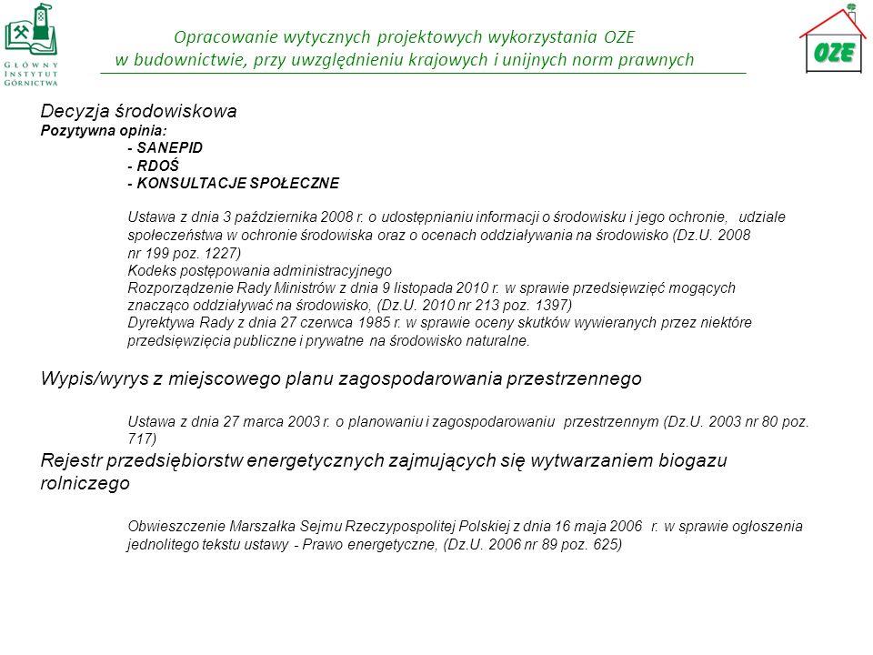 Opracowanie wytycznych projektowych wykorzystania OZE w budownictwie, przy uwzględnieniu krajowych i unijnych norm prawnych Warunki przyłączeniowe (WP) Rozporządzenie Ministra Gospodarki z dnia 4 maja 2007 r.