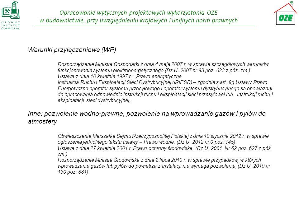 Opracowanie wytycznych projektowych wykorzystania OZE w budownictwie, przy uwzględnieniu krajowych i unijnych norm prawnych Warunki przyłączeniowe (WP