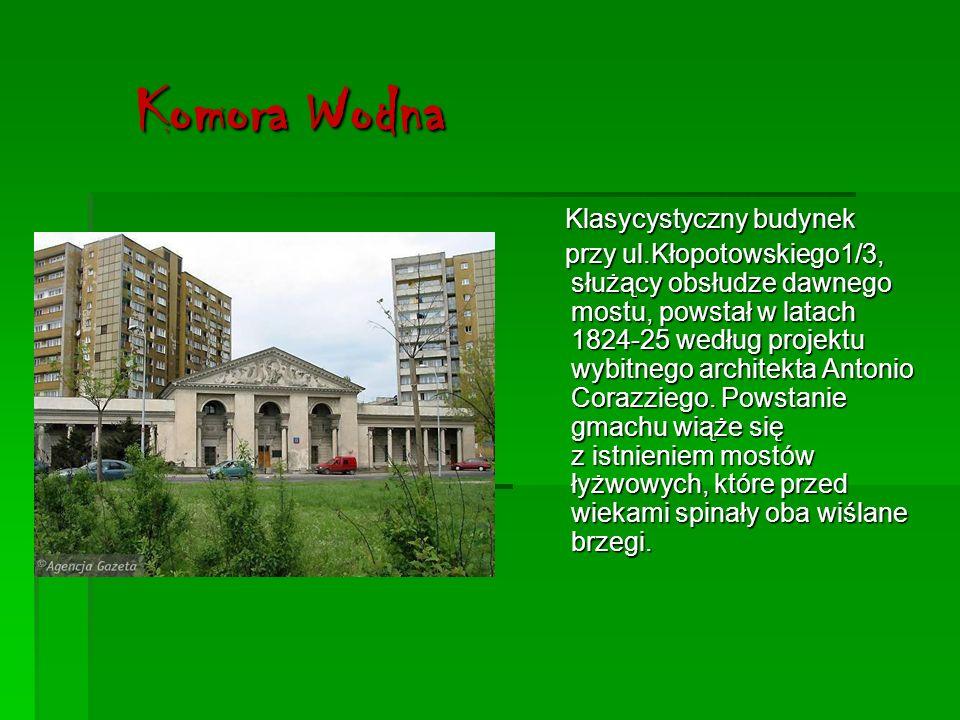 d.Warszawska Wytwórnia Wódek Koneser Prascy rodacy zwykli nazywać ją po prostu Monopolem.