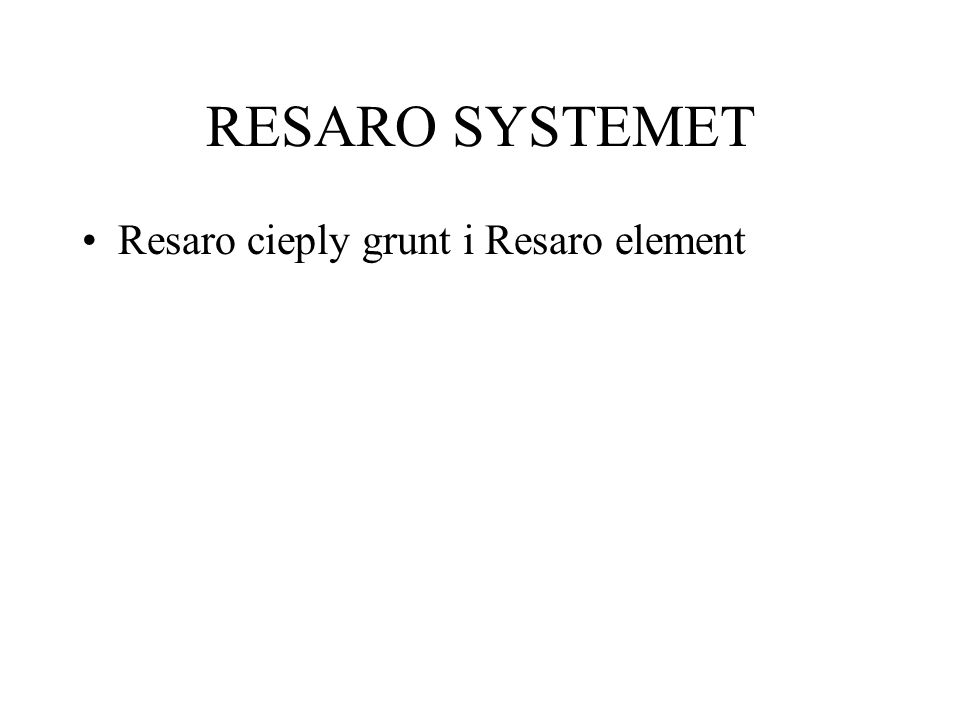 Resaro cieply grunt i Resaro element