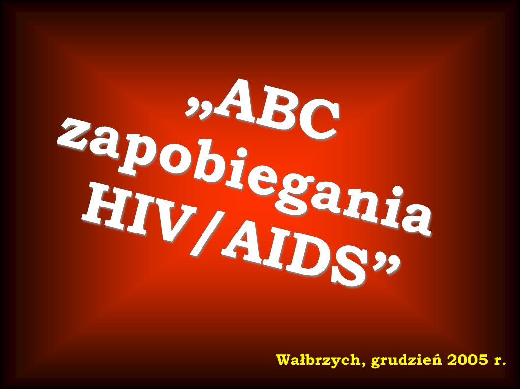 ABCzapobieganiaHIV/AIDS Wałbrzych, grudzień 2005 r.