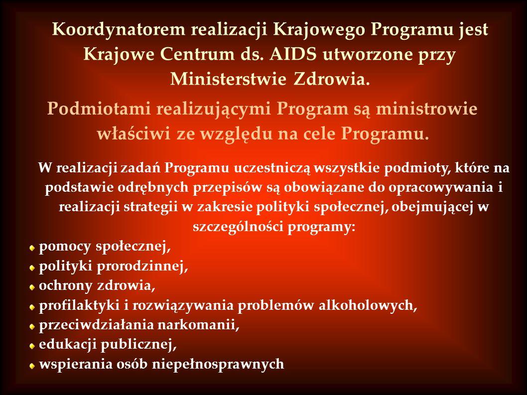 Koordynatorem realizacji Krajowego Programu jest Krajowe Centrum ds.