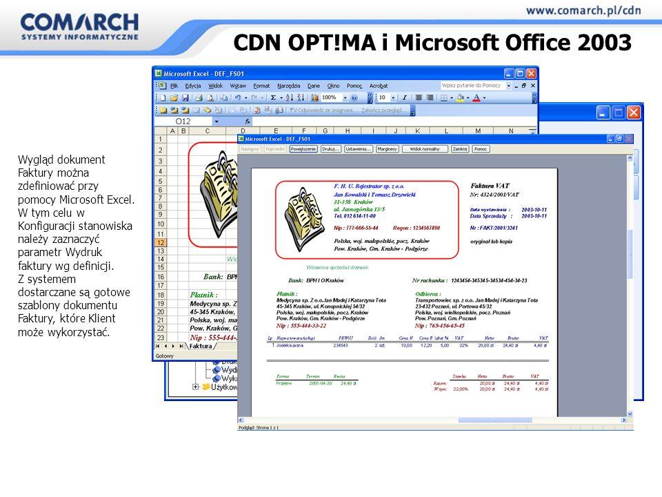 Wygląd dokument Faktury można zdefiniować przy pomocy Microsoft Excel.