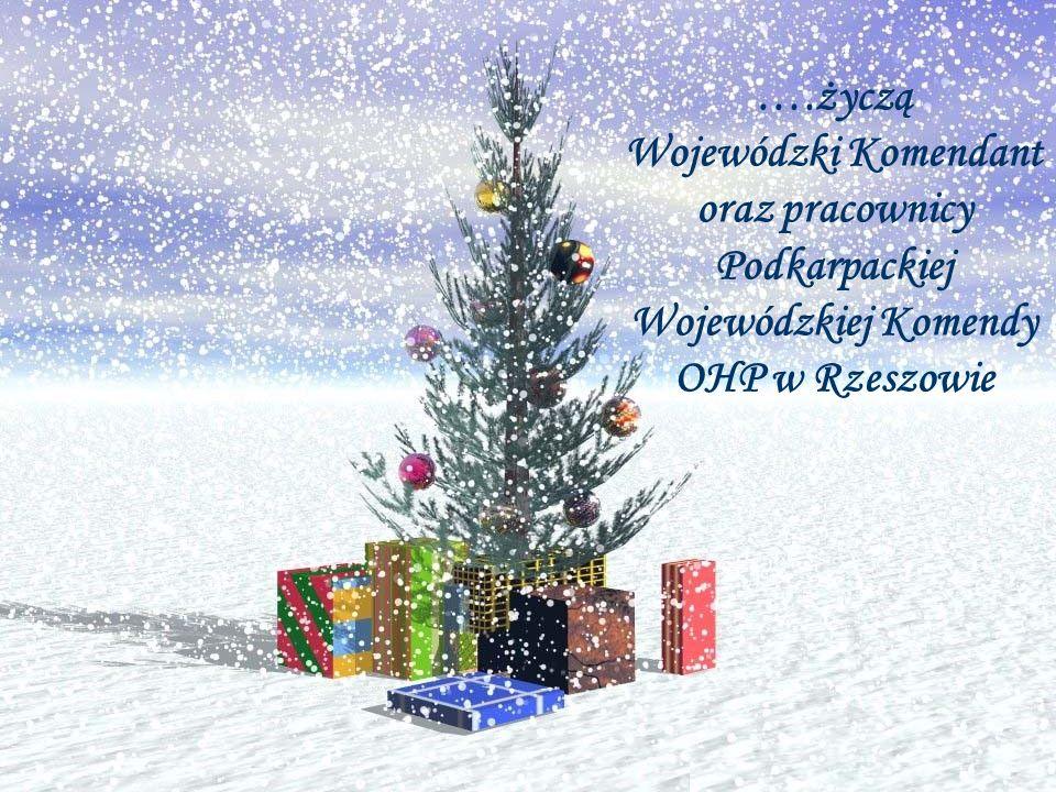 ….życzą Wojewódzki Komendant oraz pracownicy Podkarpackiej Wojewódzkiej Komendy OHP w Rzeszowie