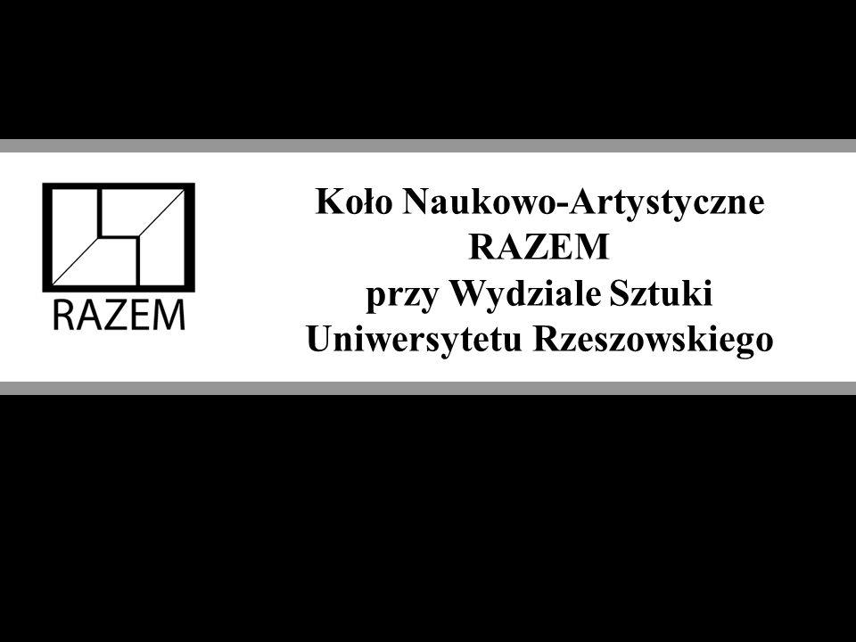 Koło Naukowo-Artystyczne RAZEM przy Wydziale Sztuki Uniwersytetu Rzeszowskiego