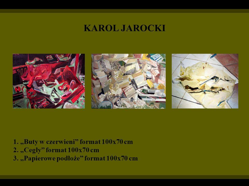 KAROL JAROCKI 1. Buty w czerwieni format 100x70 cm 2. Cegły format 100x70 cm 3. Papierowe podłoże format 100x70 cm