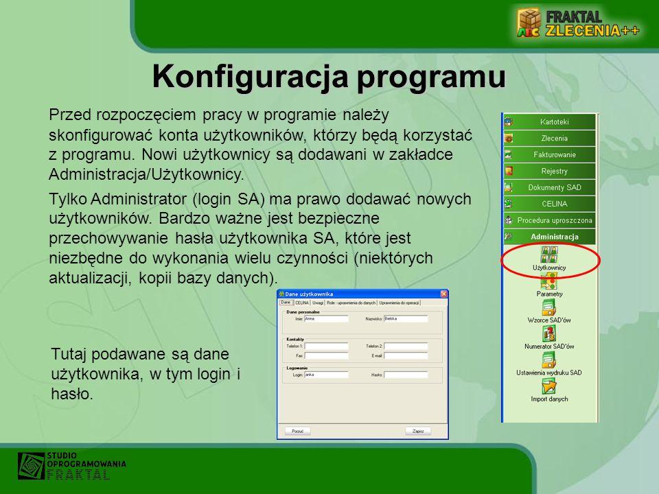 Konfiguracja programu Przed rozpoczęciem pracy w programie należy skonfigurować konta użytkowników, którzy będą korzystać z programu. Nowi użytkownicy