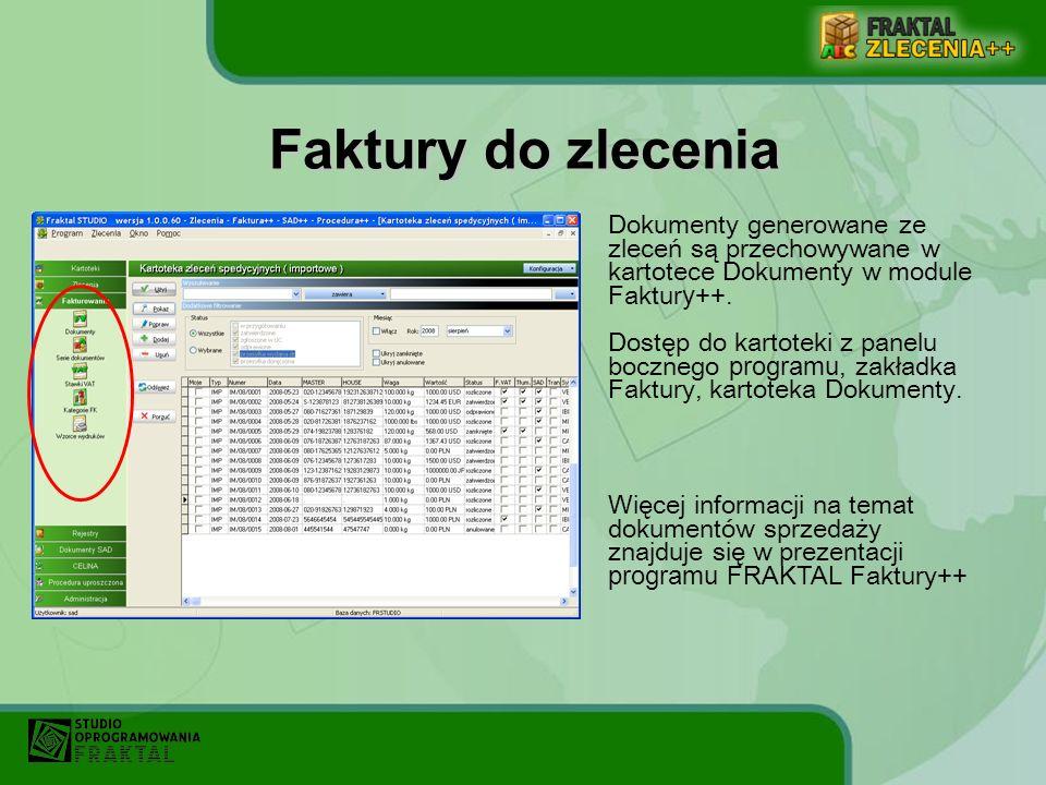 Dokumenty generowane ze zleceń są przechowywane w kartotece Dokumenty w module Faktur y ++. Dostęp do kartoteki z panelu bocznego programu, zakładka F