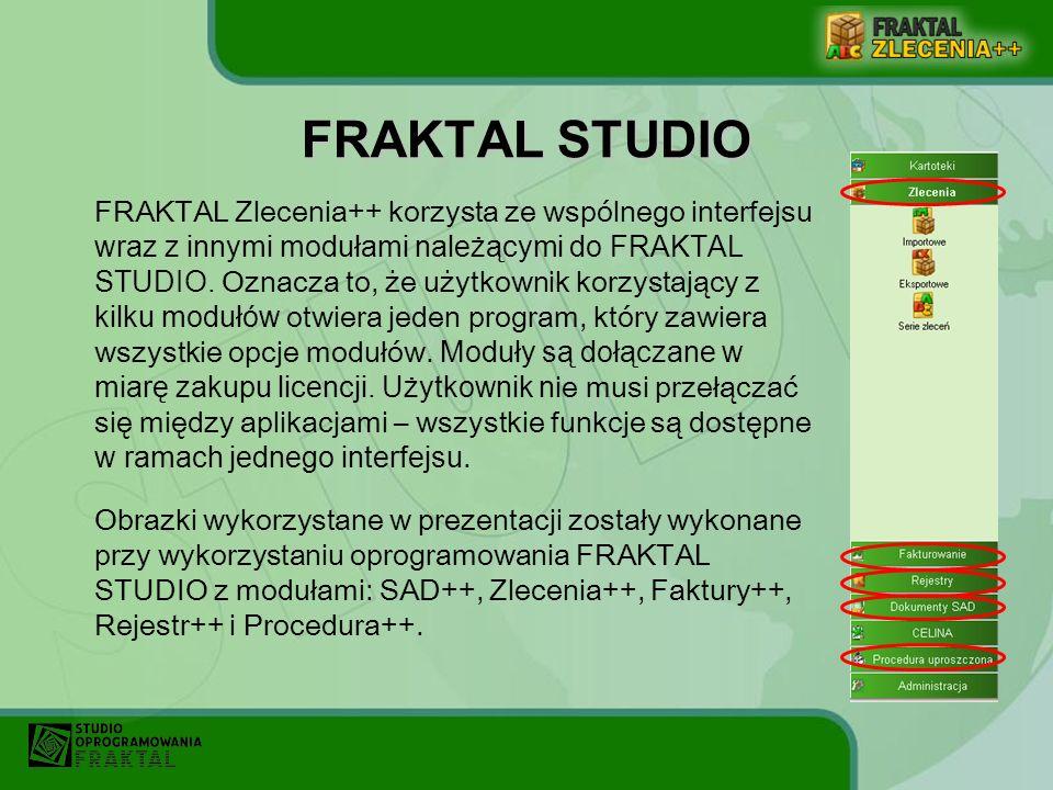 FRAKTAL STUDIO FRAKTAL Zlecenia++ korzysta ze wspólnego interfejsu wraz z innymi modułami należącymi do FRAKTAL STUDIO. Oznacza to, że użytkownik korz