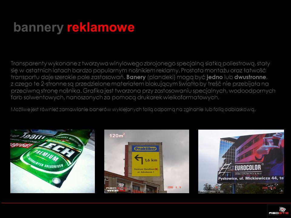 bannery reklamowe Transparenty wykonane z tworzywa winylowego zbrojonego specjalną siatką poliestrową, stały się w ostatnich latach bardzo popularnym nośnikiem reklamy.