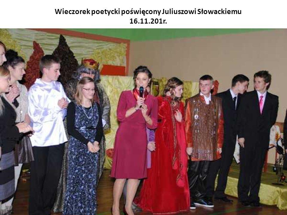 Wieczorek poetycki poświęcony Juliuszowi Słowackiemu 16.11.201r.