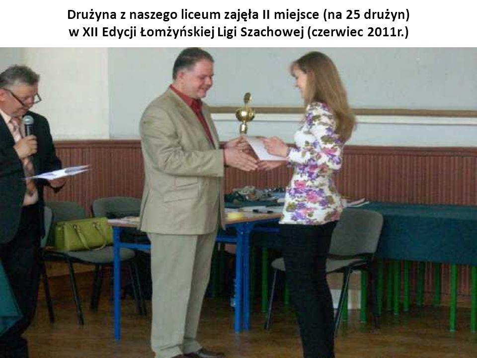 Drużyna z naszego liceum zajęła II miejsce (na 25 drużyn) w XII Edycji Łomżyńskiej Ligi Szachowej (czerwiec 2011r.)