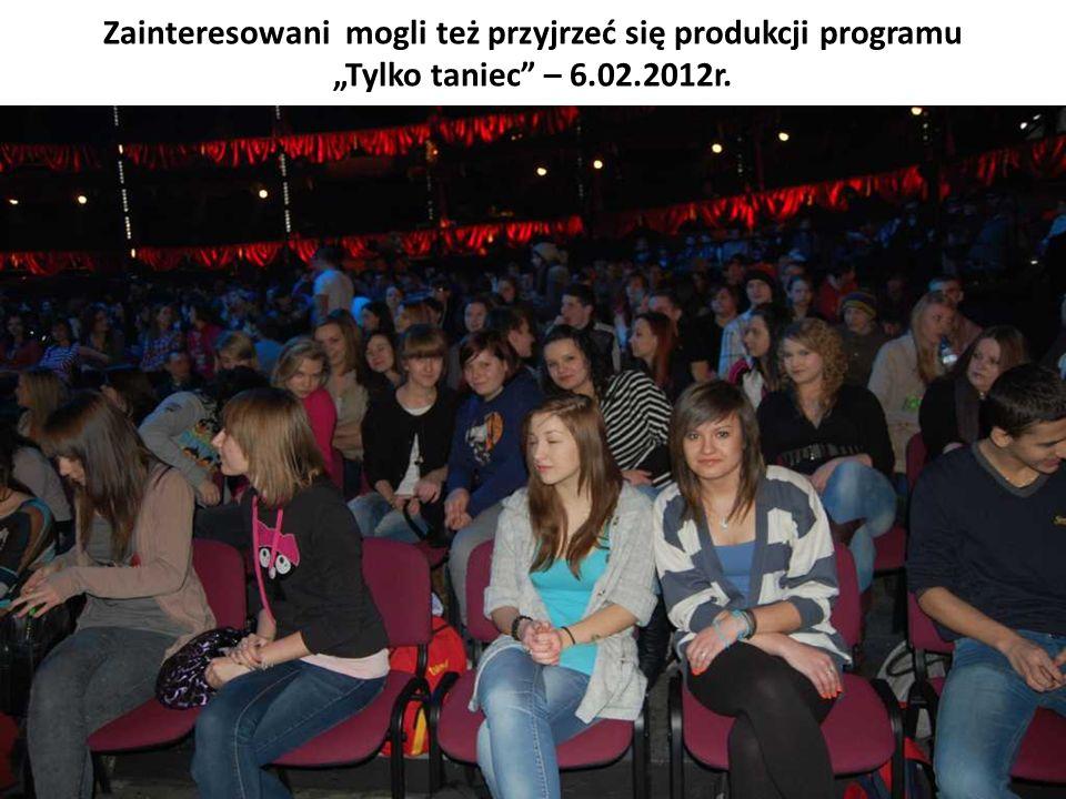 Zainteresowani mogli też przyjrzeć się produkcji programu Tylko taniec – 6.02.2012r.