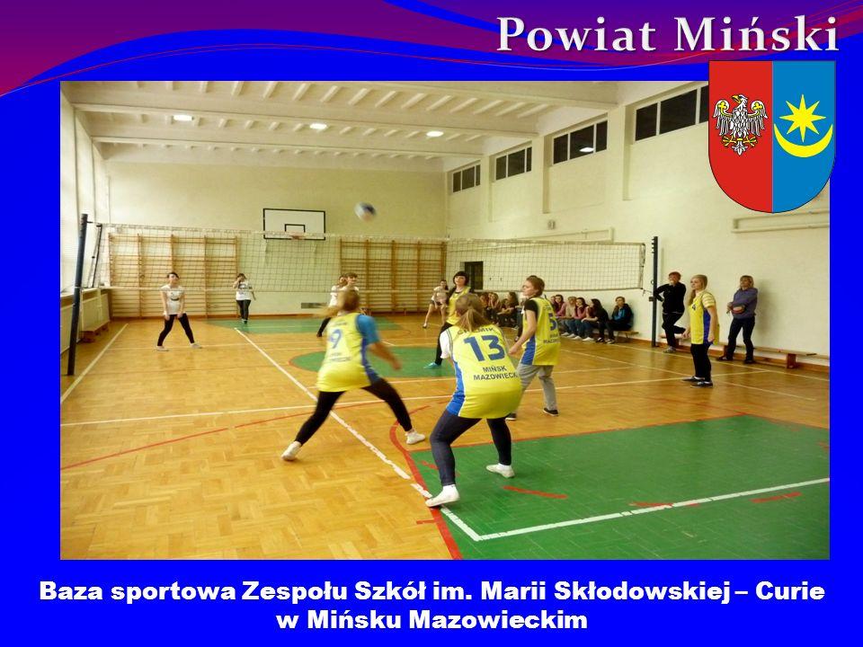 Baza sportowa Zespołu Szkół im. Marii Skłodowskiej – Curie w Mińsku Mazowieckim