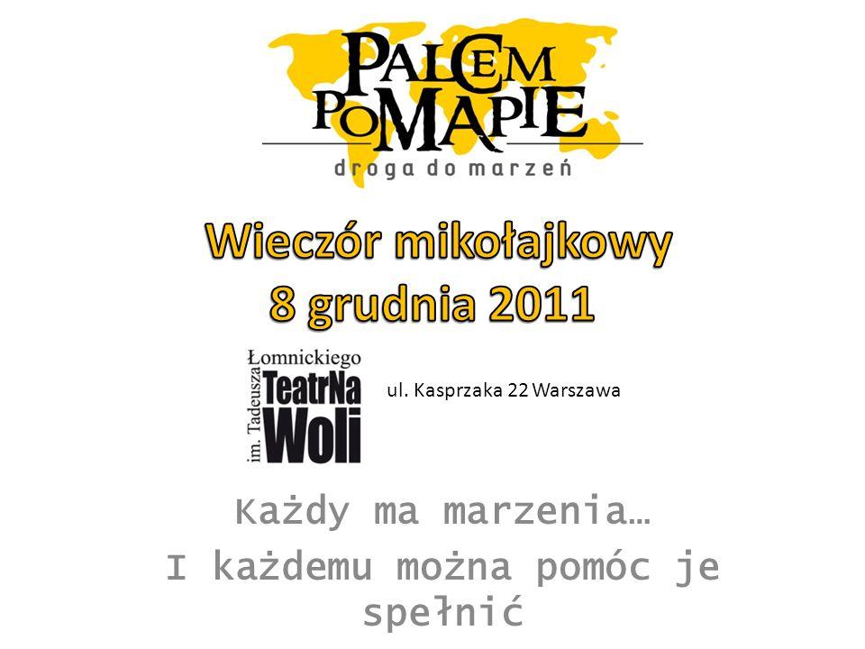 Polska Fundacja Sportu i Kultury w wieczór mikołajkowy w Teatrze na Woli gościć będzie 380 gości, 150 dzieci z 11 domów dziecka, dwóch szkół specjalnych i ośrodka dla osób niepełnosprawnych, 50 wolontariuszy, uczniów dwóch szkół gimnazjalnych i dwóch licealnych.