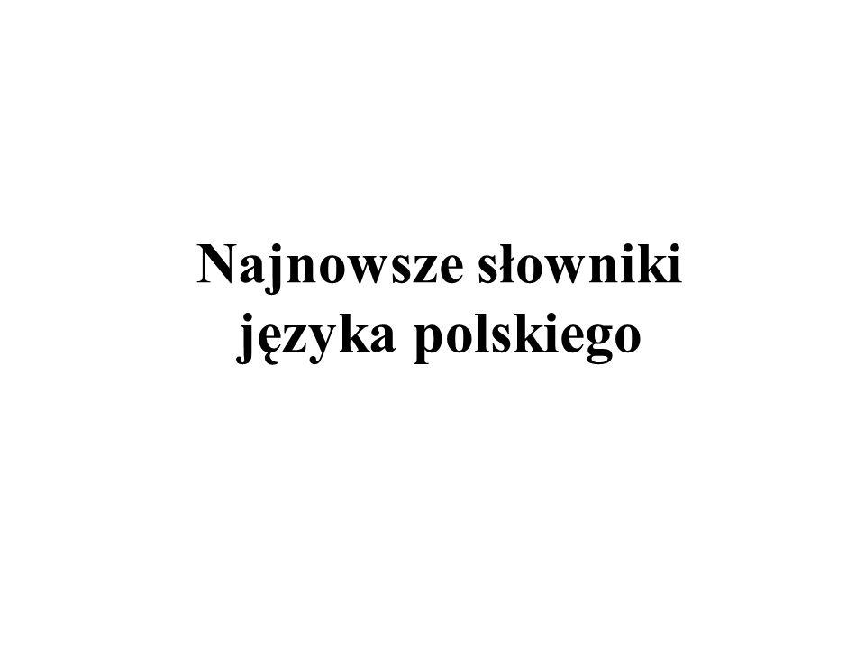 Najnowsze słowniki języka polskiego