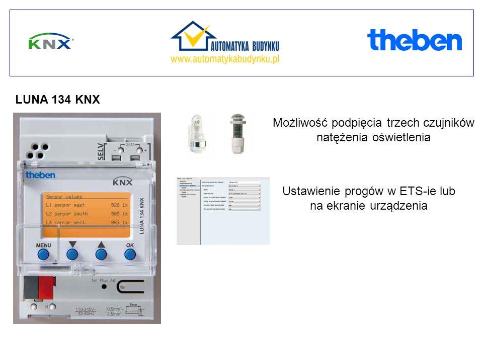 LUNA 134 KNX Możliwość podpięcia trzech czujników natężenia oświetlenia Ustawienie progów w ETS-ie lub na ekranie urządzenia