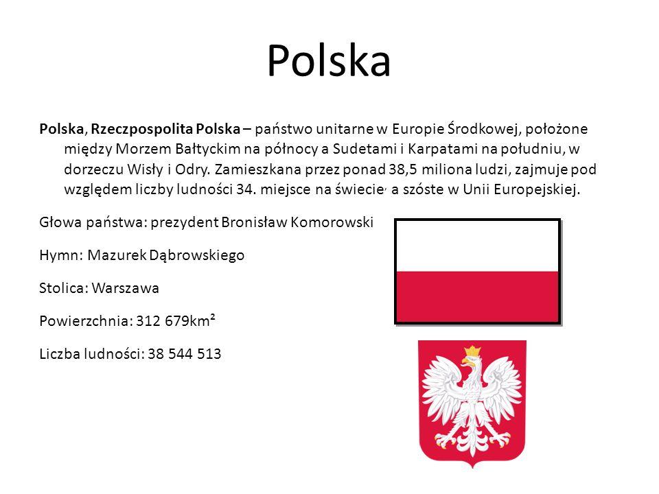 Polska Polska, Rzeczpospolita Polska – państwo unitarne w Europie Środkowej, położone między Morzem Bałtyckim na północy a Sudetami i Karpatami na południu, w dorzeczu Wisły i Odry.