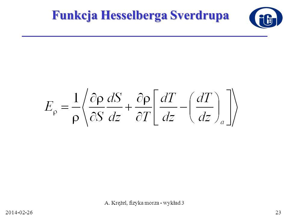 Funkcja Hesselberga Sverdrupa 2014-02-26 A. Krężel, fizyka morza - wykład 3 23