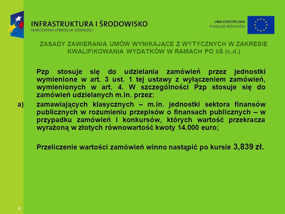 UNIA EUROPEJSKA FUNDUSZ SPÓJNOŚCI 17 Przykład z kontroli NFOŚiGW – KWALIFIKACJA NARUSZEŃ W związku z wieloma uchybieniami, które mogły mieć istotny wpływ na prawidłowość prowadzenia procedury przetargowej WKZ rekomendował MŚ zwrócenie się z wnioskiem do Prezesa Urzędu Zamówień Publicznych o objęcie przedmiotowego postępowania kontrolą doraźną w celu wiążącej kwalifikacji i oceny naruszeń przepisów popełnionych przez zamawiającego.