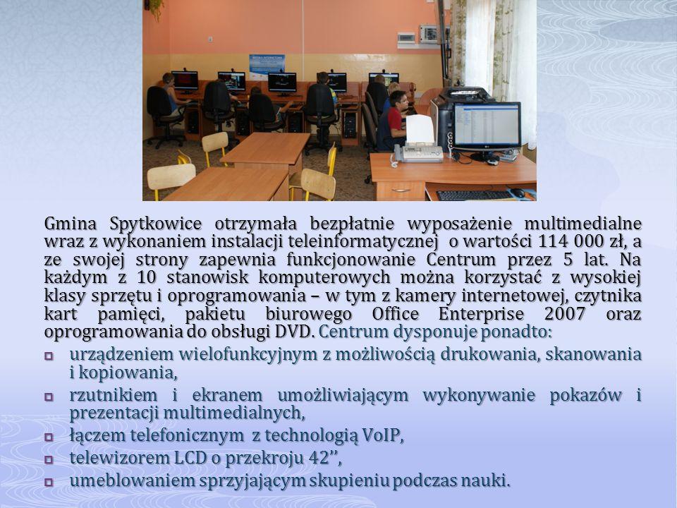 Gmina Spytkowice otrzymała bezpłatnie wyposażenie multimedialne wraz z wykonaniem instalacji teleinformatycznej o wartości 114 000 zł, a ze swojej strony zapewnia funkcjonowanie Centrum przez 5 lat.