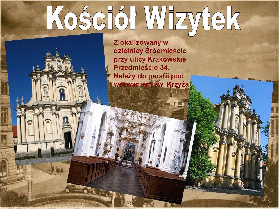 Zlokalizowany w dzielnicy Śródmieście przy ulicy Krakowskie Przedmieście 34. Należy do parafii pod wezwaniem św. Krzyża