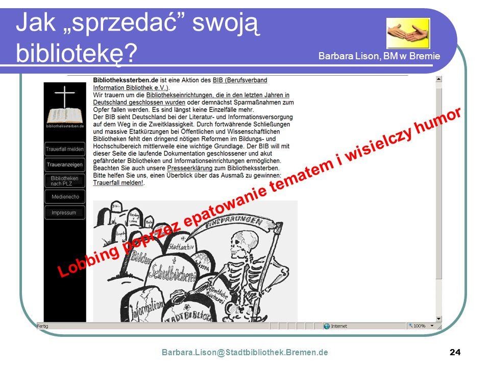 Barbara Lison, BM w Bremie 24 Jak sprzedać swoją bibliotekę.