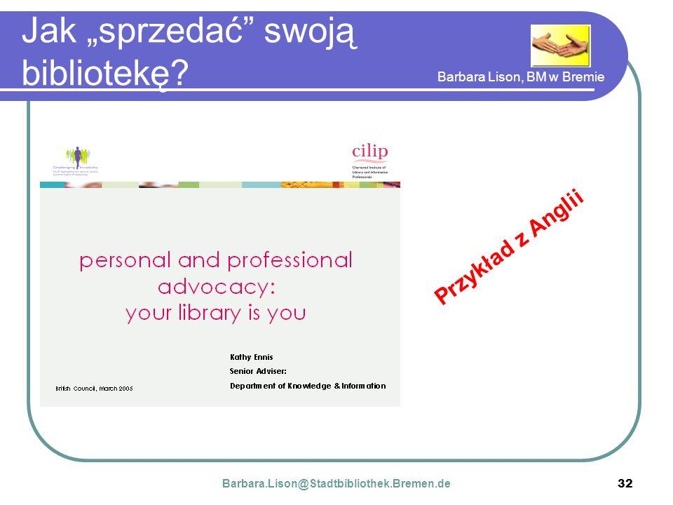 Barbara Lison, BM w Bremie 32 Jak sprzedać swoją bibliotekę.