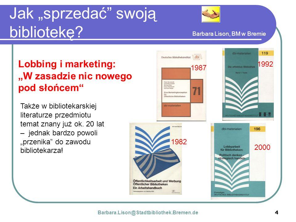 Barbara Lison, BM w Bremie 4 Jak sprzedać swoją bibliotekę.
