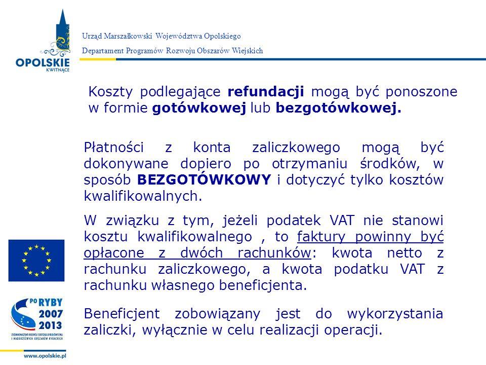 Zarząd Województwa Opolskiego Urząd Marszałkowski Województwa Opolskiego Departament Programów Rozwoju Obszarów Wiejskich Koszty podlegające refundacj